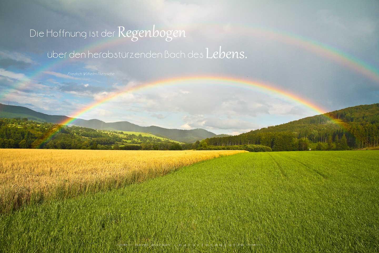Die Hoffnung ist der Regenbogen